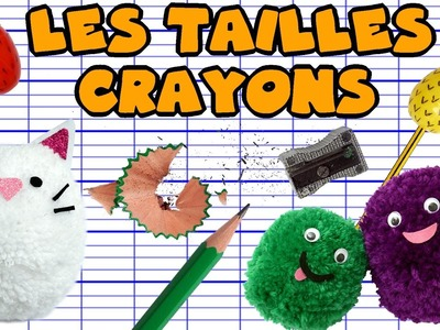 TUTO  - TAILLES CRAYONS