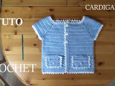 TUTO CROCHET COMMENT FAIRE UN CARDIGAN