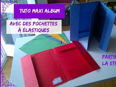 Tuto.DIY Scrap Maxi Album - La Structure (Partie 1)