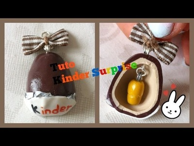 [ TUTO N°26] Kinder Surprise FIMO