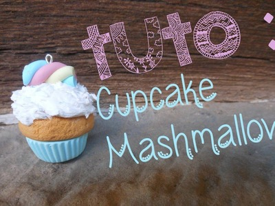 Tuto fimo déco cupcake #1 • Mashmallow